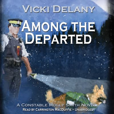 Among the Departed by Vicki Delany audiobook