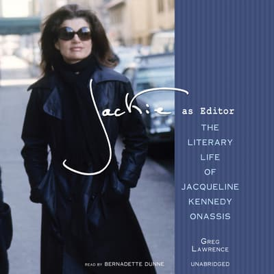 Jackie as Editor by Greg Lawrence audiobook