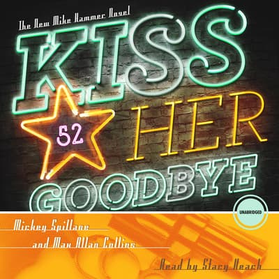Kiss Her Goodbye by Mickey Spillane audiobook