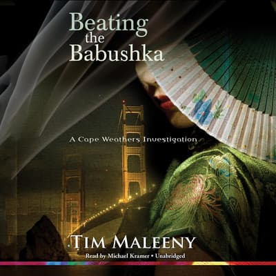 Beating the Babushka by Tim Maleeny audiobook
