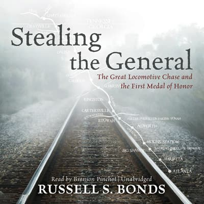 Stealing the General by Russell S. Bonds audiobook