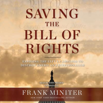 Saving the Bill of Rights by Frank Miniter audiobook
