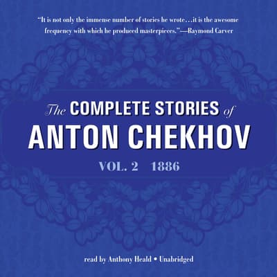 The Complete Stories of Anton Chekhov, Vol. 2 by Anton Chekhov audiobook