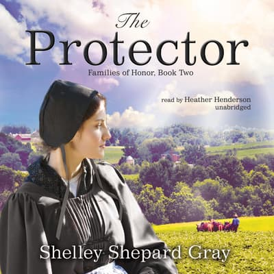 The Protector by Shelley Shepard Gray audiobook