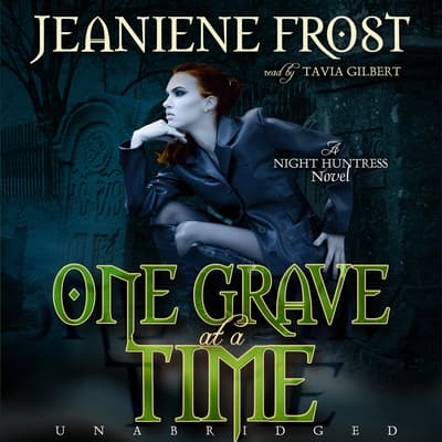 One Grave at a Time by Jeaniene Frost audiobook