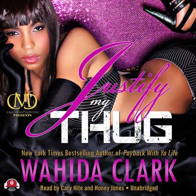 Justify My Thug by Wahida Clark audiobook