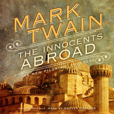 The Innocents Abroad by Mark Twain audiobook