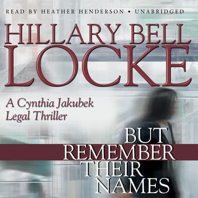 But Remember Their Names by Hillary Bell Locke audiobook