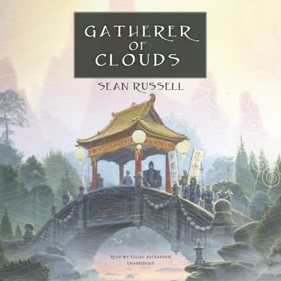 Gatherer of Clouds by Sean Russell audiobook