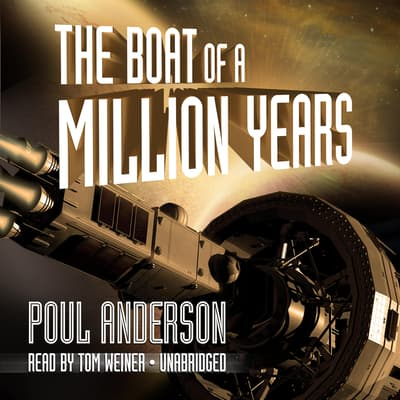 The Boat of a Million Years by Poul Anderson audiobook