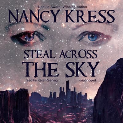 Steal across the Sky by Nancy Kress audiobook