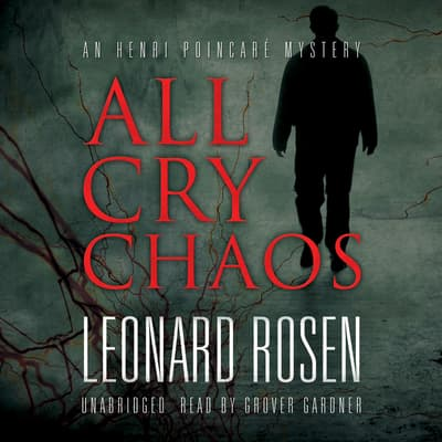 All Cry Chaos by Leonard Rosen audiobook