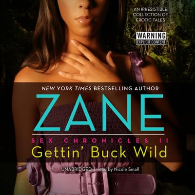 Gettin' Buck Wild by Zane audiobook