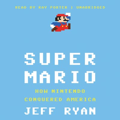 Super Mario by Jeff Ryan audiobook