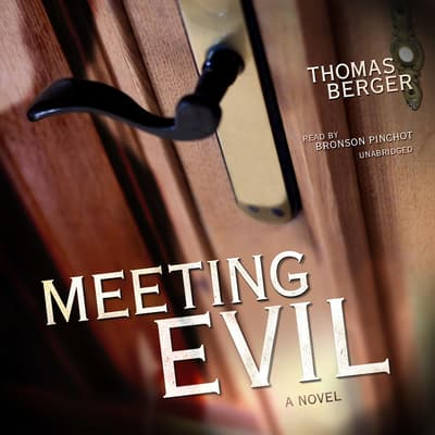 Meeting Evil by Thomas Berger audiobook