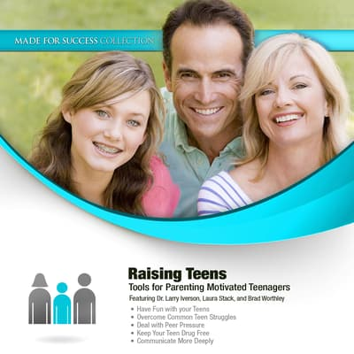 Raising Teens by Made for Success audiobook