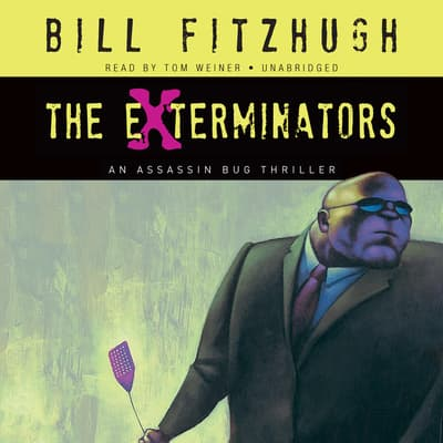 The Exterminators by Bill Fitzhugh audiobook