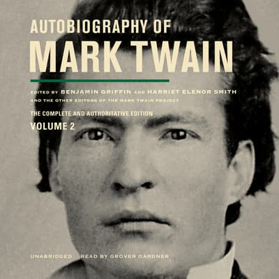 Autobiography of Mark Twain, Vol. 2 by Mark Twain audiobook