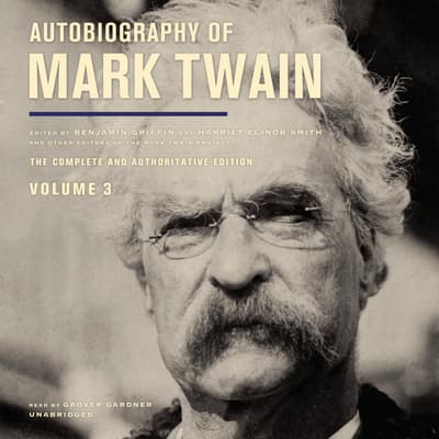 Autobiography of Mark Twain, Vol. 3 by Mark Twain audiobook