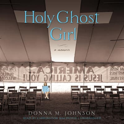 Holy Ghost Girl by Donna M. Johnson audiobook