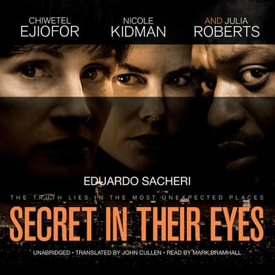The Secret in Their Eyes by Eduardo Sacheri audiobook