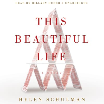 This Beautiful Life by Helen Schulman audiobook