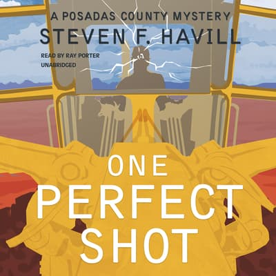 One Perfect Shot by Steven F. Havill audiobook