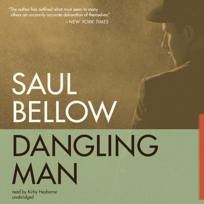 Dangling Man by Saul Bellow audiobook