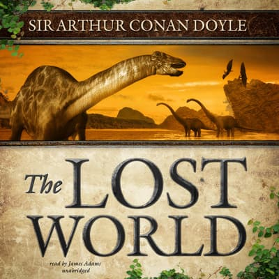 The Lost World by Arthur Conan Doyle audiobook