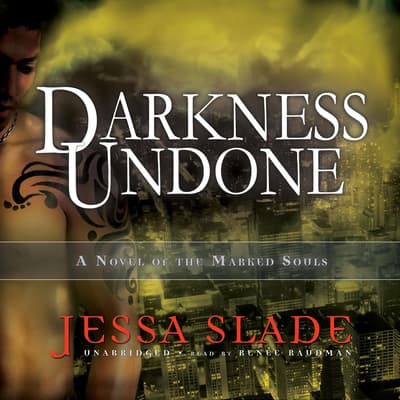 Darkness Undone by Jessa Slade audiobook