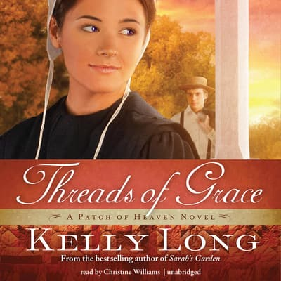 Threads of Grace by Kelly Long audiobook