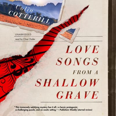 Love Songs from a Shallow Grave by Colin Cotterill audiobook