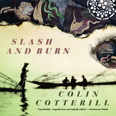 Slash and Burn by Colin Cotterill audiobook