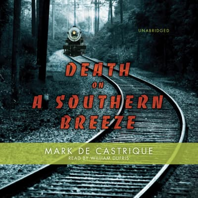 Death on a Southern Breeze by Mark de Castrique audiobook
