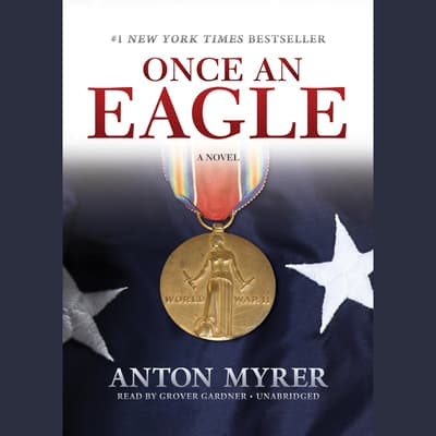 Once an Eagle by Anton Myrer audiobook
