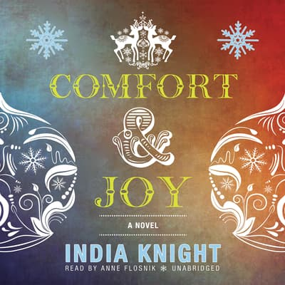 Comfort and Joy by India Knight audiobook