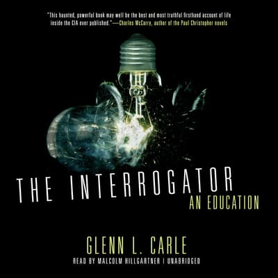 The Interrogator by Glenn L. Carle audiobook