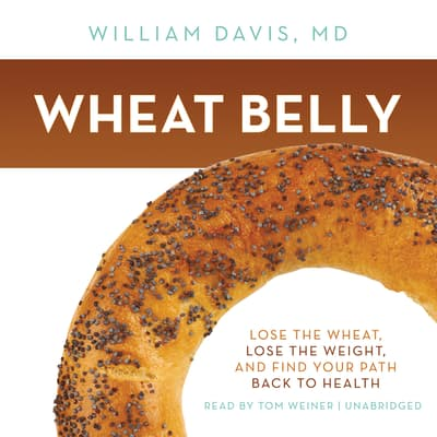 Wheat Belly by William Davis audiobook