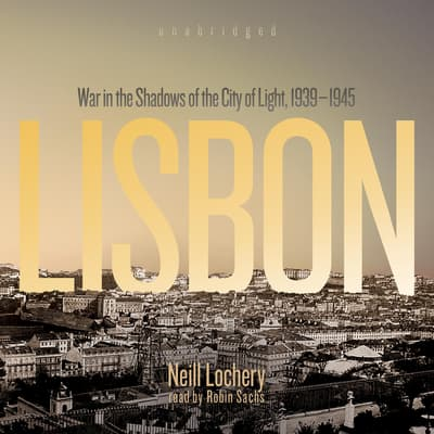 Lisbon by Neill Lochery audiobook