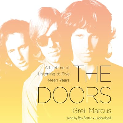 The Doors by Greil Marcus audiobook