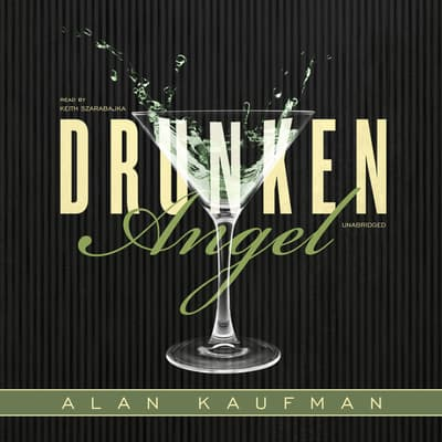 Drunken Angel by Alan Kaufman audiobook