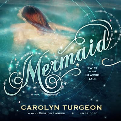 Mermaid by Carolyn Turgeon audiobook