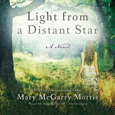 Light from a Distant Star by Mary McGarry Morris audiobook