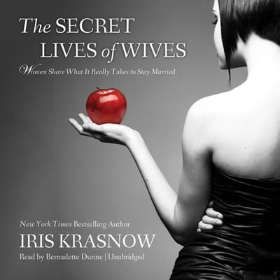 The Secret Lives of Wives by Iris Krasnow audiobook