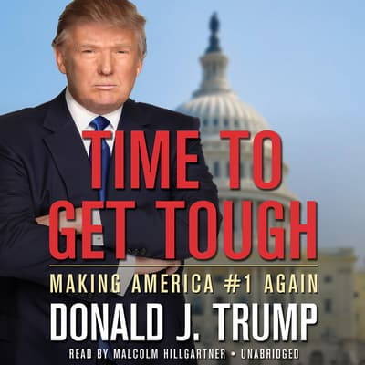 Time to Get Tough by Donald J. Trump audiobook