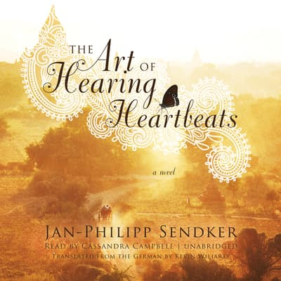 The Art of Hearing Heartbeats by Jan-Philipp Sendker audiobook