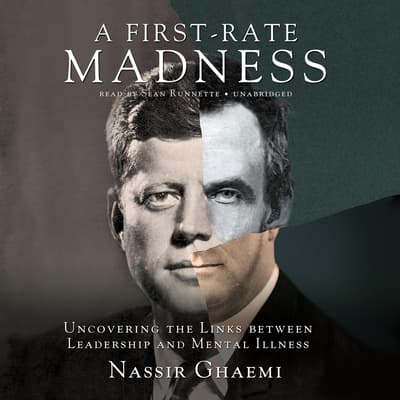 A First-Rate Madness by Nassir Ghaemi audiobook