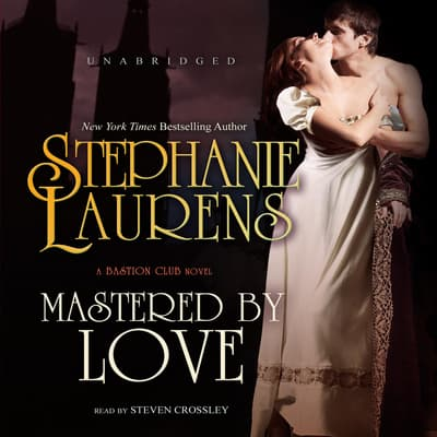 Mastered by Love by Stephanie Laurens audiobook