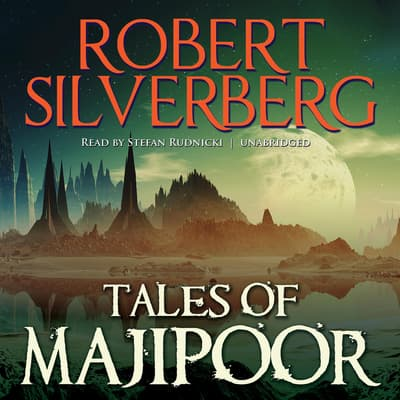 Tales of Majipoor by Robert Silverberg audiobook