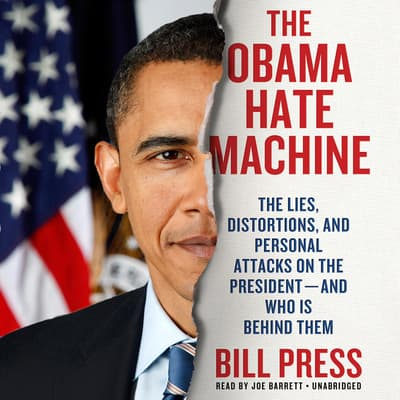 The Obama Hate Machine by Bill Press audiobook